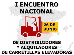 I Encuentro Nacional de Distribuidores y Alquiladores de Carretillas