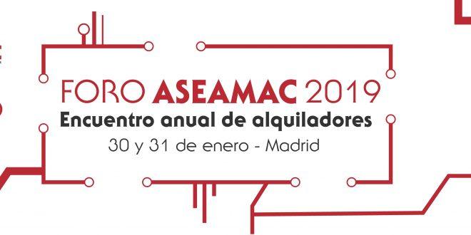 El Foro ASEAMAC 2019 ya tiene fecha: 30 y 31 de enero